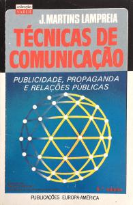 """Livro: """"Técnicas de Comunicação"""" de J. Martins Lampreia"""